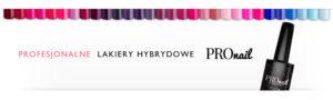 Lakiery hybrydowe PROnail - piękne paznokcie hybrydowe - hybrydy PROnail - paleta kolorów, kolory, kolory lakierów hybrydowych