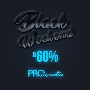 Black Friday 2017 - Black Weekend w PROcosmetics